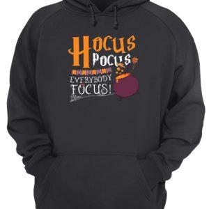 Hocus pocus everybody focus Halloween Unisex Hoodie