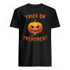 Trick Or Treatment Halloween Shirt