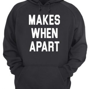 Nothing Makes Sense When Apart Lady Couples Unisex Hoodie