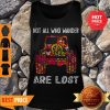 Nice Hippie Jeep Not All Who Wander Are Lost Tank Top