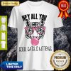 Awesome Tiger Hey All You Cool Cats And Kittens Pink Bubble Shirt