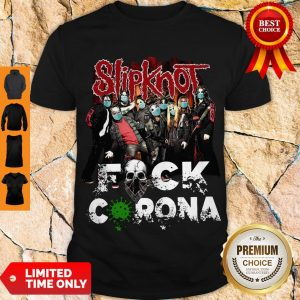 Awesome Slipknot Band Fuck Corona Shirt
