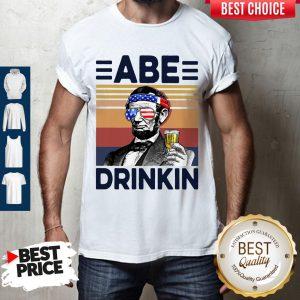 Premium US Drink Abe Drinkin Shirt