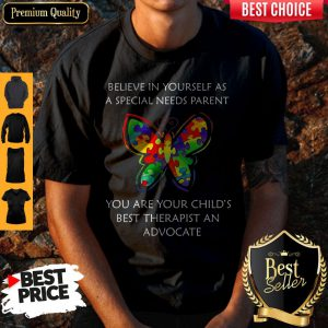 LGBT Butterfly Believe In Yourself As A Special Needs Parent Shirt