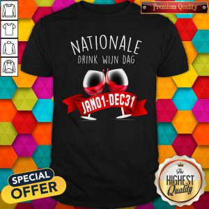 Nationale Drink Wijin Dag Jano1-dec31 Shirt