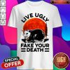 Opossum Live Ugly Fake Your Death Sunset Shirt