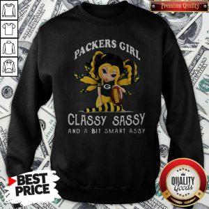 Packers Girl Classy Sassy And A Bit Smart Assy Sweatshirt