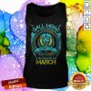 Lion All Men Are Created Equal But Only The Best Are Born In March Tank Top