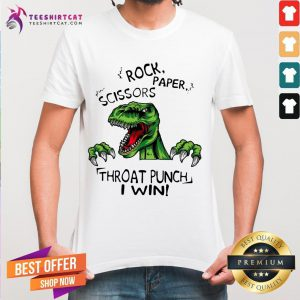 Dinosaur T Rex Rock Paper Scissors Throat Punch I Win Shirt - Design By Teeshirtcat.com