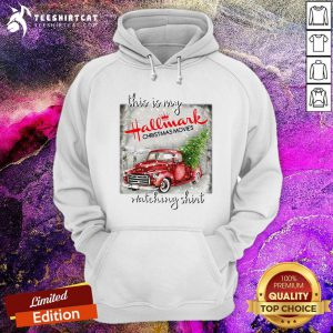 Nice This Is My Hallmark Christmas Movies Watching Hoodie- Design By Teeshirtcat.com