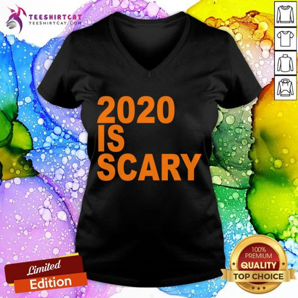 Official 2020 Is Scary V Neck