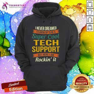 Tech Support Gifts Funny Appreciation T-Hoodie