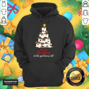 Toilet Paper Tree Merry Christmas Let The Good Times Roll Hoodie - Design By Teeshirtcat.com